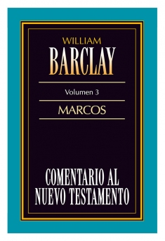 9788482670102-comentario-al-nuevo-testamento-de-william-barclay-volumen-3-marcos