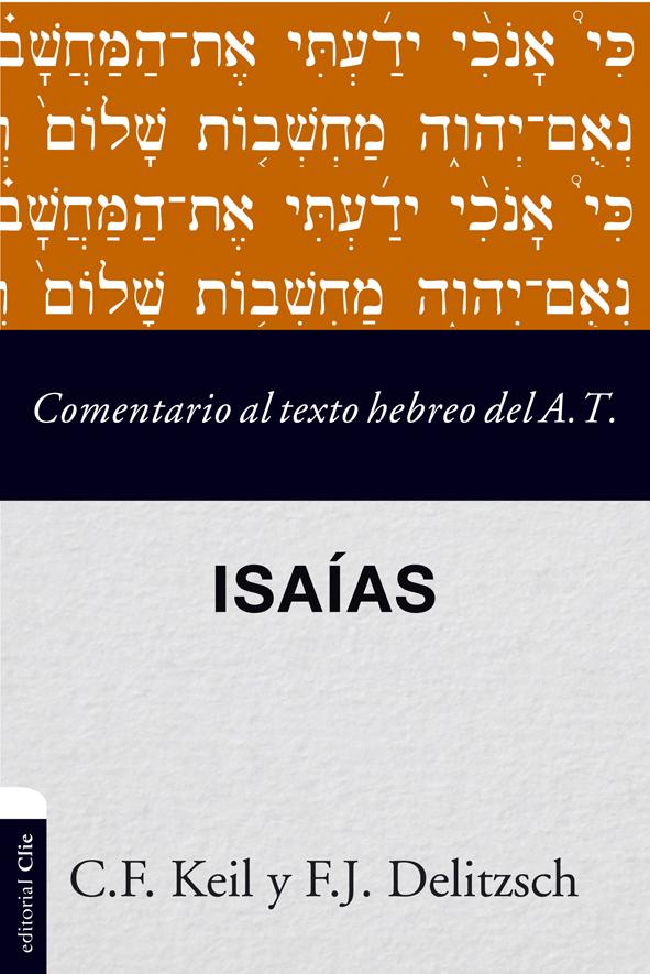Comentario al texto hebreo del Antiguo Testamento - Isaías en ...