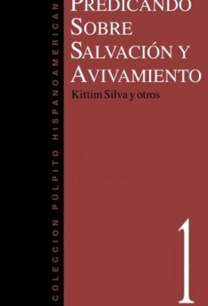 Predicando sobre salvación y avivamiento