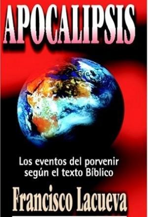 Apocalipsis: Los eventos del porvenir según el texto bíblico