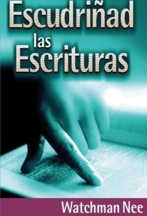 Escudriñad las Escrituras