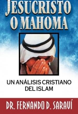 ¿Jesucristo o Mahoma?