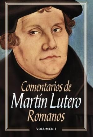 Comentarios de Martín Lutero: Romanos