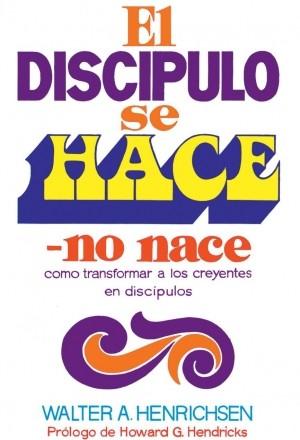 El discipulo se hace, no nace