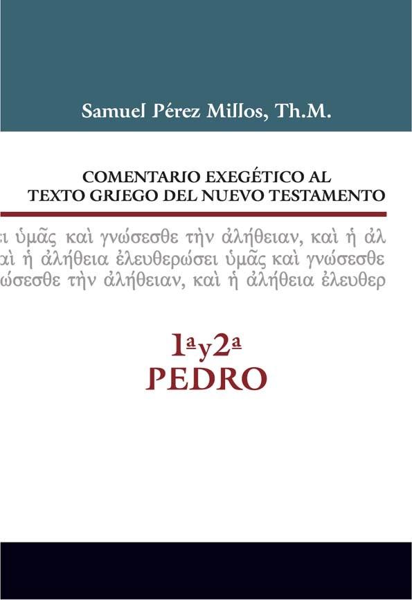 17. Comentario exegético al texto griego del Nuevo Testamento: 1ª y 2ª de Pedro