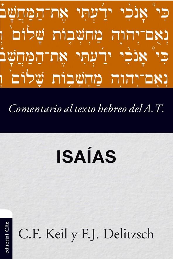 Comentario al texto hebreo del Antiguo Testamento - Isaías