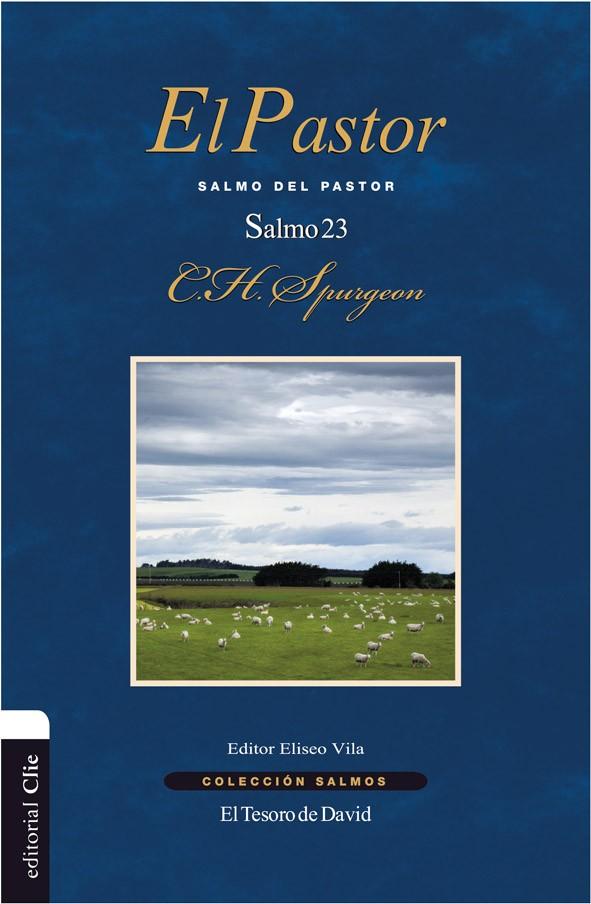 023. EL PASTOR: Salmo 23