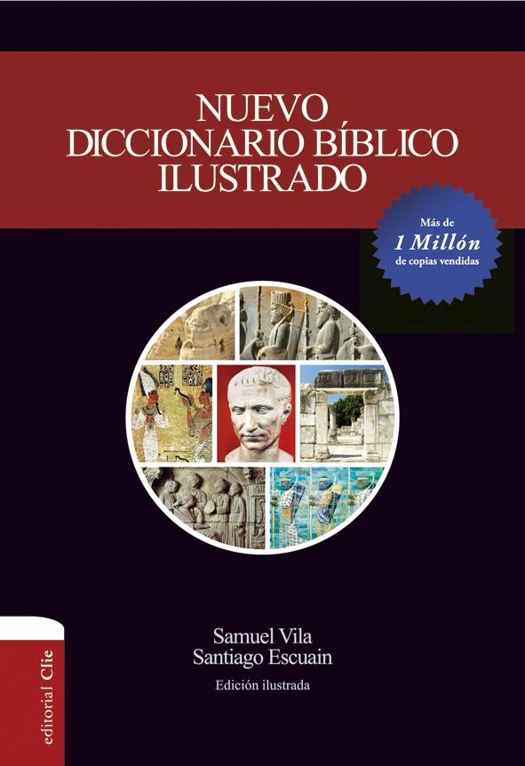 Nuevo Diccionario bíblico ilustrado (Edición rústica)