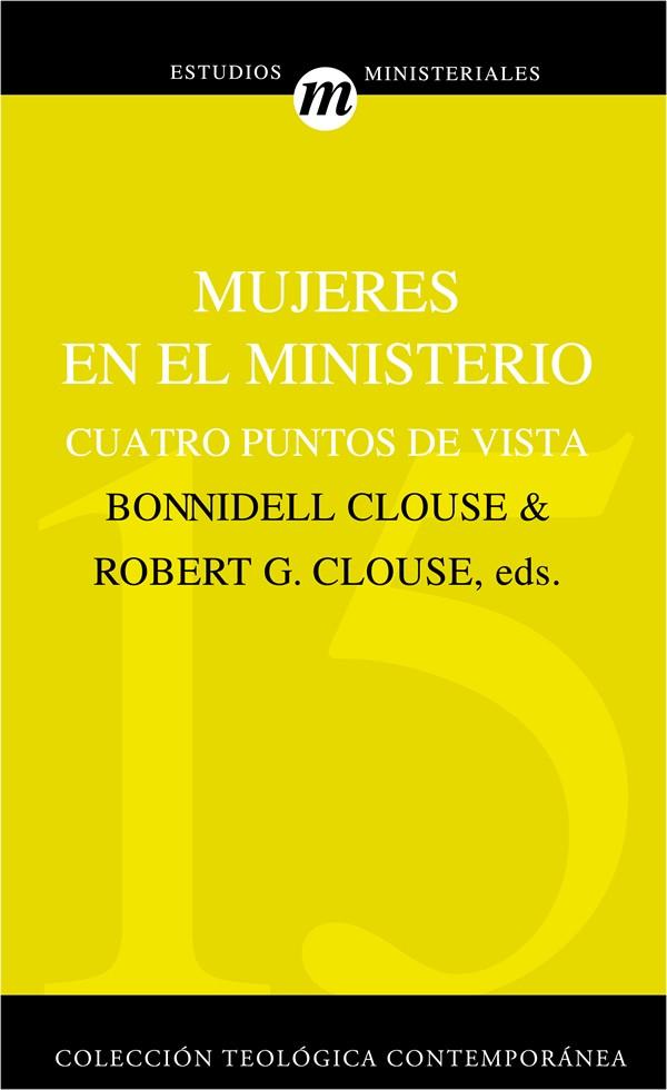 15. Mujeres en el ministero Cuatro puntos de vista