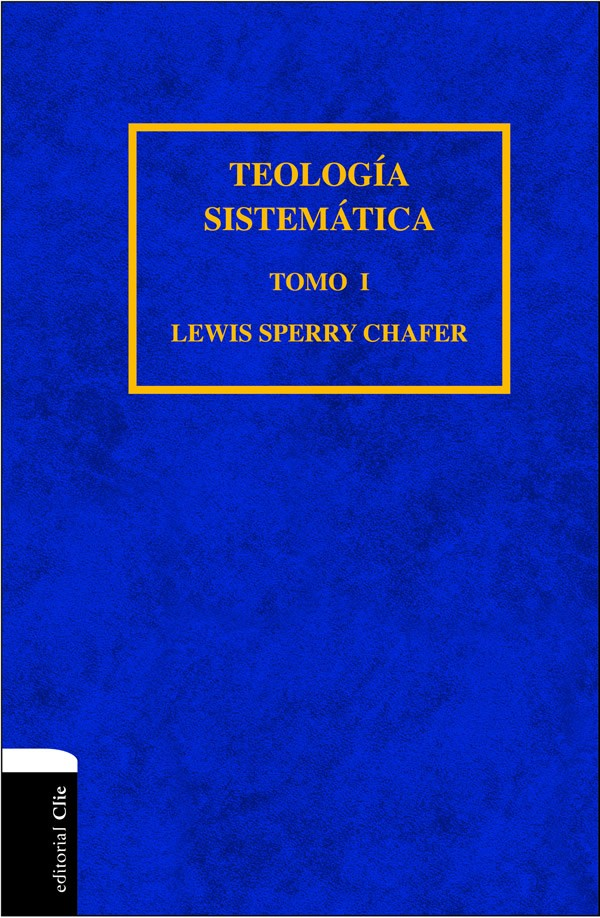 teologia sistematica de lewis sperry chafer