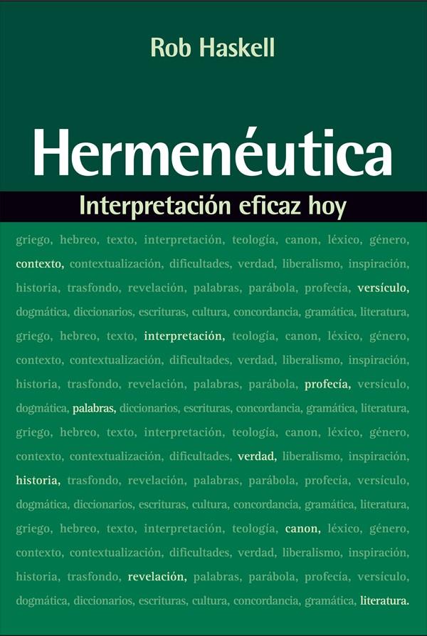 Hermenéutica Interpretación eficaz hoy