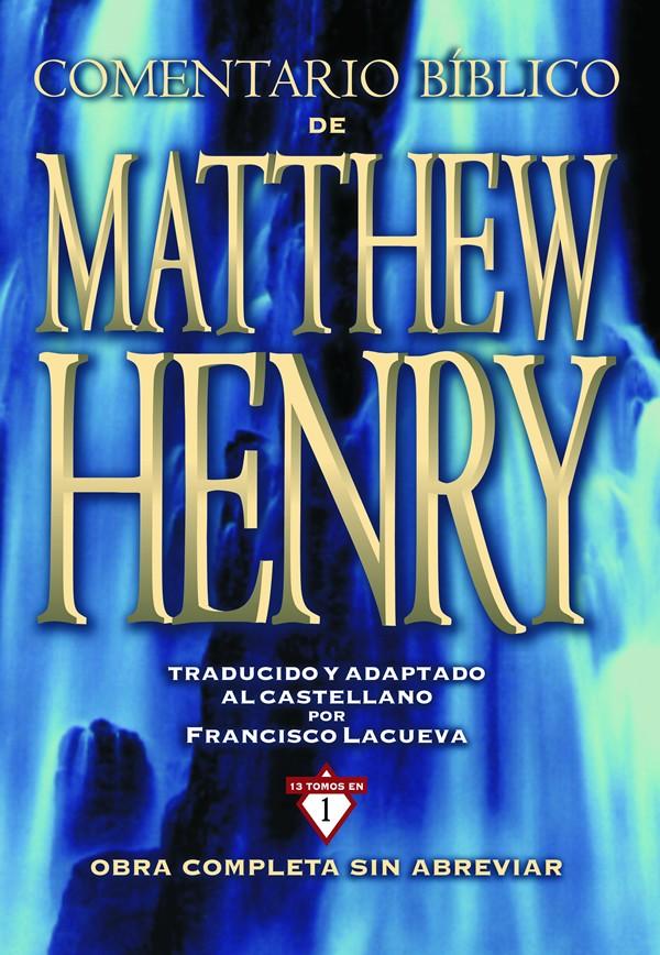 Comentario Bíblico de Matthew Henry - 13 en 1 - Obra completa