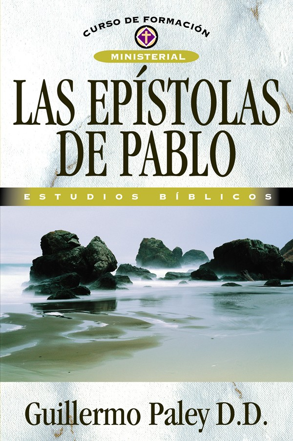 Las Epístolas de Pablo: «Horæ Paulinæ»