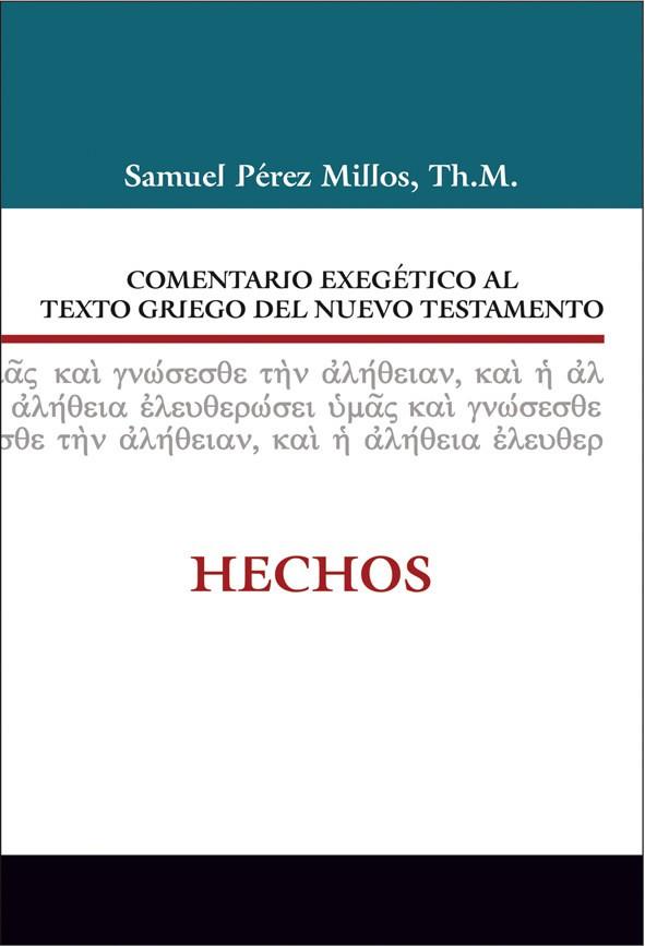 05: Comentario exegético al texto griego del Nuevo Testamento: Hechos