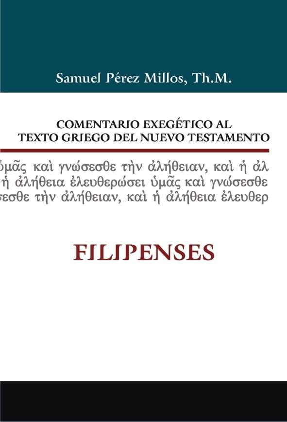 14. Comentario exegético al texto griego del Nuevo Testamento: Filipenses