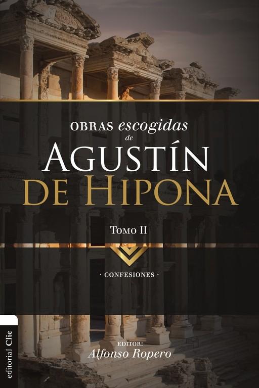 OBRAS ESCOGIDAS DE AGUSTÍN DE HIPONA TOMO 2