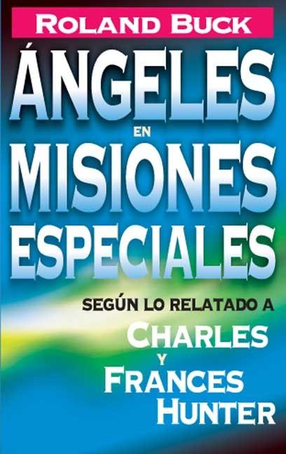 Angeles en misiones especiales