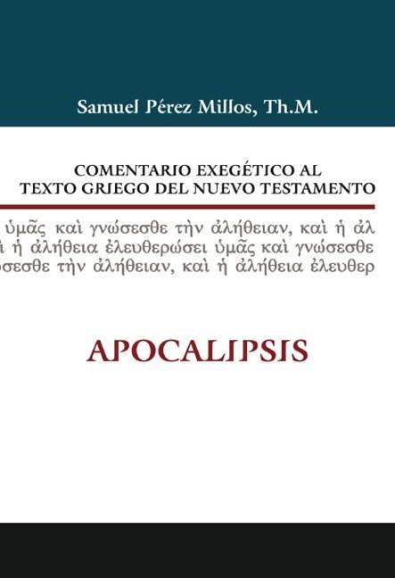 18. Comentario exegético al texto griego del N. T.: Apocalipsis