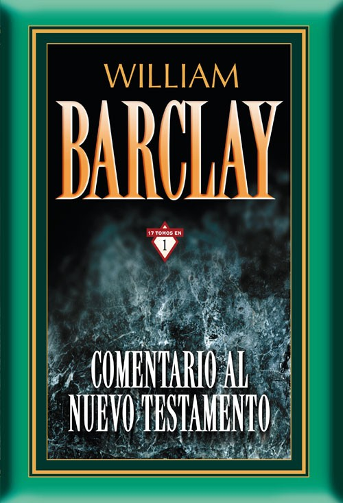 Comentario al Nuevo Testamento de William Barclay 17 tomos en 1