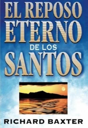 El reposo eterno de los santos