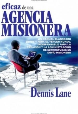 Administración eficaz de una Agencia Misionera