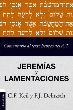 Comentario al texto hebreo del Antiguo Testamento - Jeremías y Lamentaciones