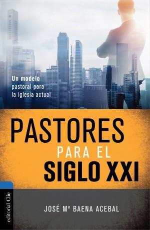 Pastores del siglo XXI