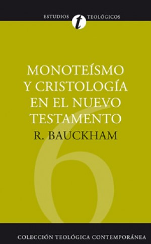 06. Monoteísmo y cristología en el Nuevo Testamento