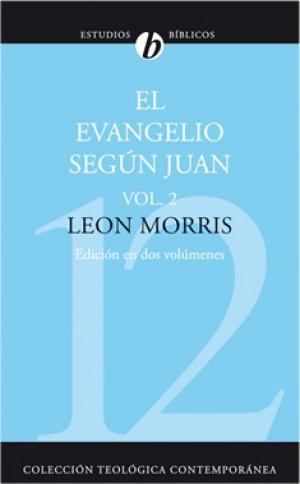 12. El Evangelio según Juan: Vol. 2 (Edición en dos volúmenes)