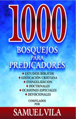 1000 bosquejos para predicadores.