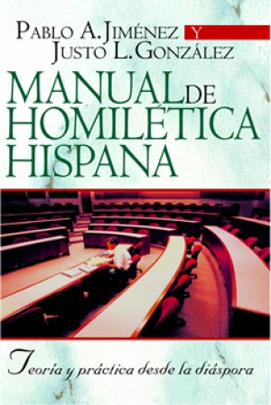 Manual de Homilética Hispana