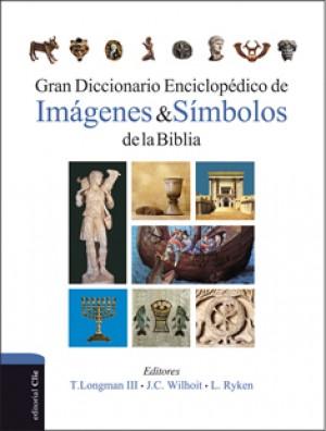 Gran diccionario enciclopédico de imágenes y símbolos de la Biblia