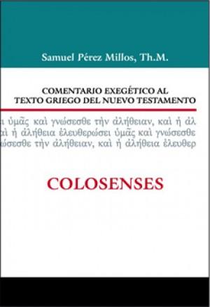 12. Comentario exegético al texto griego del Nuevo Testamento: Colosenses