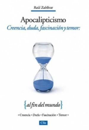 Apocalipticismo Creencia, duda, fascinación y temor: al fin del mundo