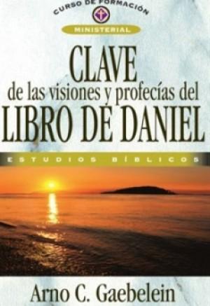 Clave de las visiones y profecías de Daniel