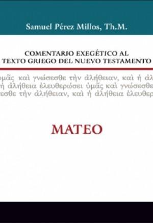 01. Comentario exegético al texto griego del Nuevo Testamento: Mateo
