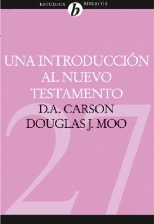 27. Una introducción al Nuevo Testamento