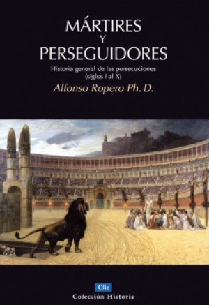Mártires y perseguidores