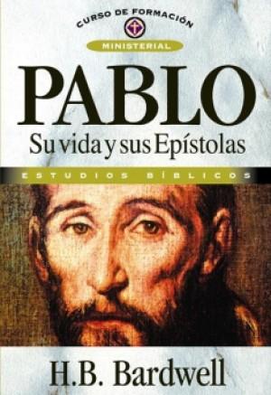 Pablo Su vida y sus Epístolas