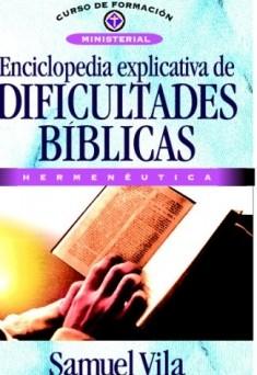 Enciclopedia explicativa de dificultades bíblicas