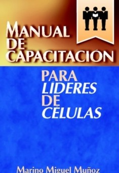 Manual de capacitación para líderes de células