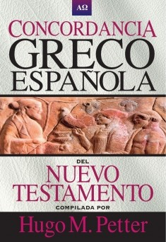 Concordancia Greco-Española del Nuevo Testamento