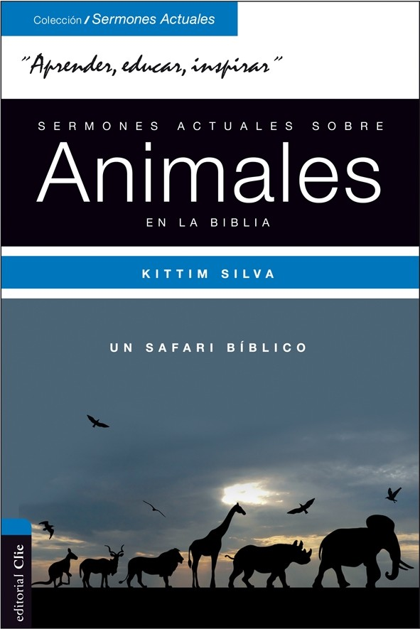 Sermones actuales sobre los animales en la Biblia