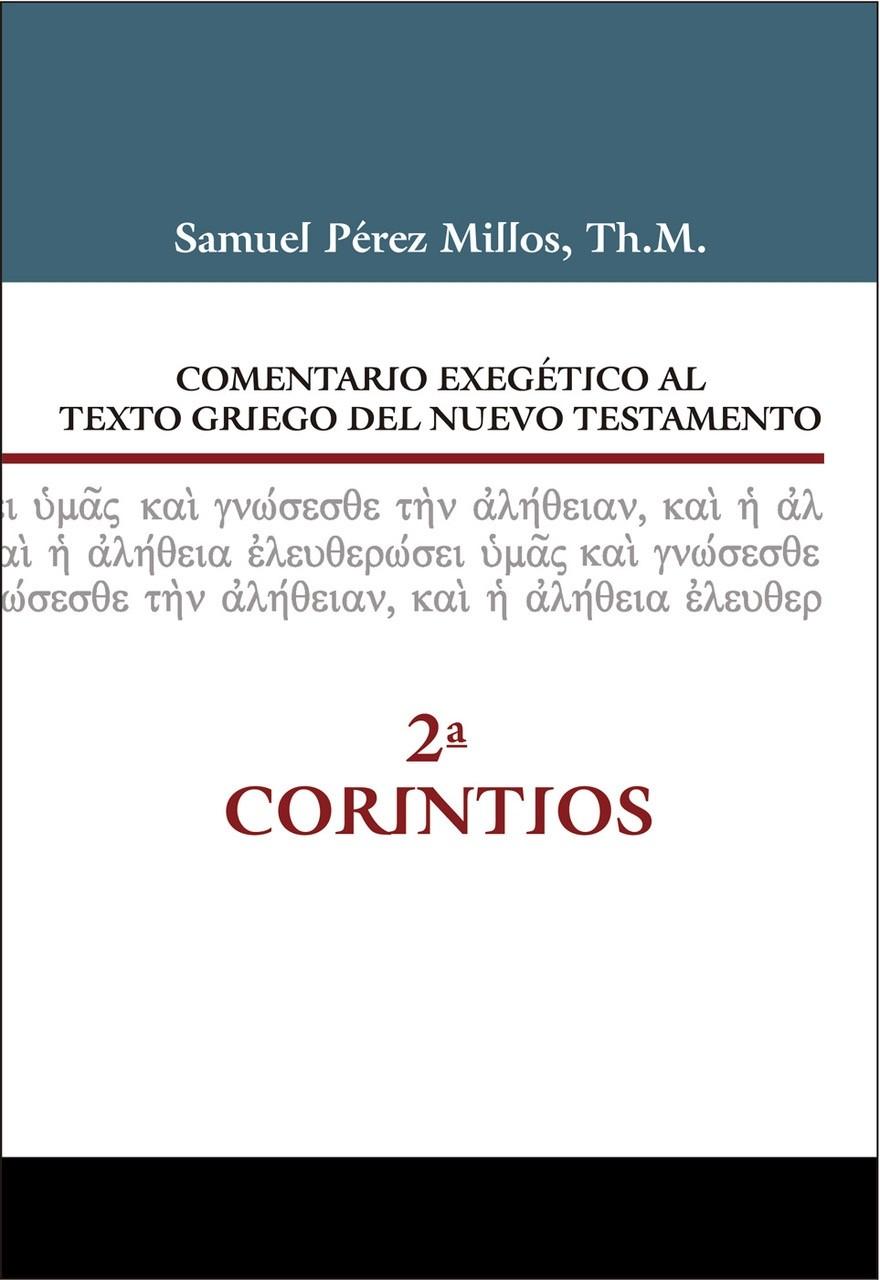 08. Comentario exegético al texto griego del Nuevo Testamento: 2ª Corintios