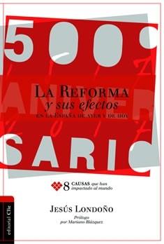 La Reforma y sus efectos en la España de ayer y de hoy