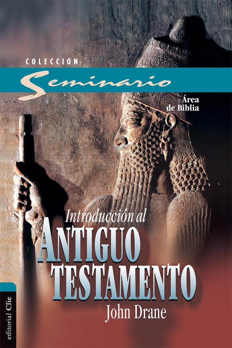 Introducción al Antiguo Testamento