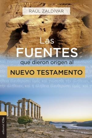 Las fuentes que dieron origen al Nuevo Testamento