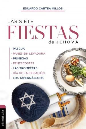 Las siete fiestas de Jehová