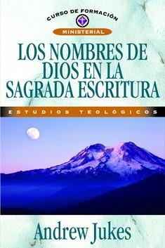 Los nombres de Dios en la Sagrada Escritura Estudios Teológicos
