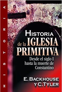 Historia de la iglesia primitiva: Siglo I a la muerte de Constantino